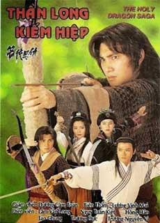 Ân Oán Hiệp Sĩ - Thần Long Kiếm Hiệp (1995) The Holy Dragon Saga (1995)