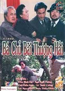 Bá Chủ Bến Thượng Hải 1 (1993)