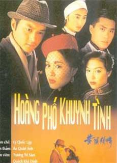 Mối Tình Thượng Hải - Hoàng Phố Khuynh Tình (1994)