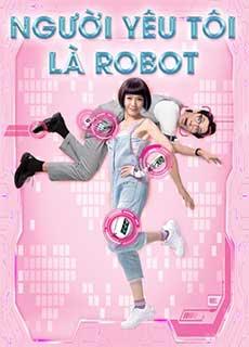 Người Yêu Tôi Là Robot (2021)