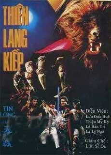 Nhật Nguyệt Tranh Hùng - Thiên Lang Kiếp (1988)