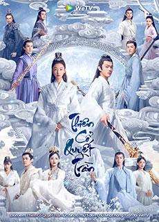 Thiên Cổ Quyết Trần (2021)