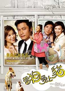 Tình Duyên Láng Giền - Khi Chó Yêu Mèo (2008) When A Dog Love A Cat (2008)