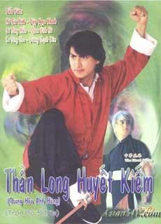 Trung Hoa Anh Hùng 1: Thần Long Huyết Kiếm (1990)