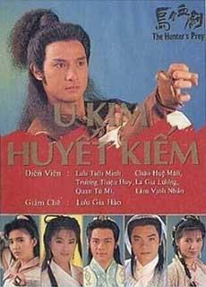 U Kim Huyết Kiếm (1990) The Hunter's Prey (1990)