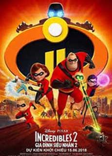 Gia Đình Siêu Nhân 2 (2018) Incredibles 2 (2018)