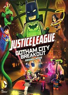 Liên Minh Công Lý - Đại Chiến Tại Gotham (2016) Lego Dc Comics Superheroes: Justice League - Gotham City Breakout (2016)
