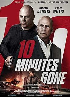 10 Phút Đếm Ngược (2019) 10 Minutes Gone (2019)