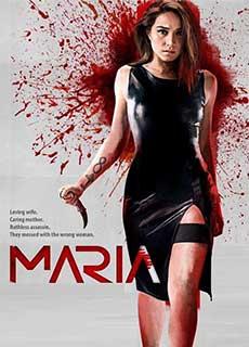 Bóng Hồng Sát Thủ (2019) - Maria (2019) - Xem phim hay 247 - Website xem phim miễn phí tốt nhất