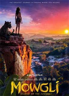Mowgli: Cậu Bé Rừng Xanh (2018)