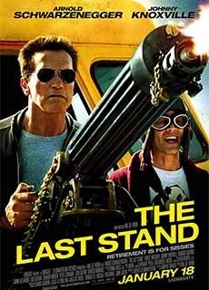 Chốt Chặn Cuối Cùng (2013) The Last Stand (2013)