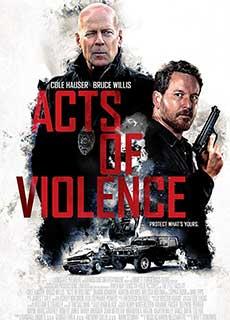 Cú Đảo Ngoạn Mục (2018) Acts Of Violence (2018)