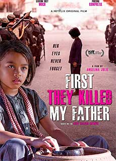 Đầu Tiên Họ Giết Cha Tôi (2017) First They Killed My Father: A Daughter Of Cambodia Remembers (2017)