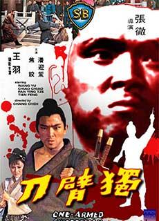 Độc Thủ Đại Hiệp: Độc Tí Đao (1967) The One-armed Swordsman (1967)