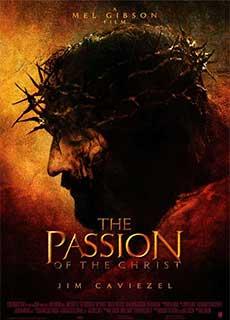 Nỗi Khổ Hạnh Của Chúa (2004) The Passion Of The Christ (2004)