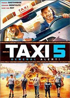 Quái Xế Taxi 5 (2018) Taxi 5 (2018)