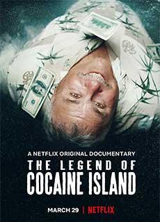 Truyền Thuyết Đảo Cocaine (2019) The Legend Of Cocaine Island (2019)